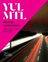YUL MTL : moving landscapes