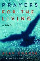 Prayers for the living : a novel