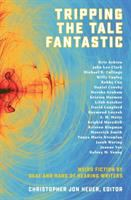 Tripping the Tale Fantastic: Weird Fiction by Deaf and Hard of Hearing Writers