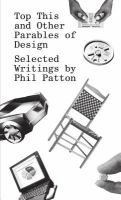 Top this and other parables of design : selected writings