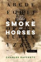 The Smoke of Horses: Poems