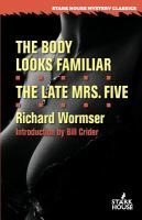 The Body Looks Familiar: The Late Mrs. Five