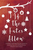 If the Fates Allow: An LGBTQ Holiday Anthology