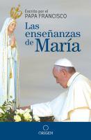Las enseñanzas de María: por un Jubileo de misericordia