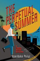 The Perpetual Summer: A Chuck Restic Mystery