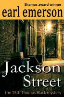 Jackson Street: The 15th Thomas Black Mystery