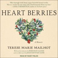 Heart Berries: [a Memoir]