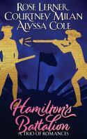 Hamilton's battalion : a trio of romances