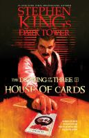 Title: The dark tower : the drawing of the three. 2, House of cards Author:David, Peter