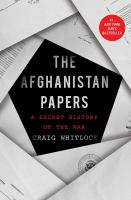 Title: The Afghanistan papers : a secret history of the war Author:Whitlock, Craig