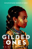 Title: The gilded ones Author:Forna, Namina