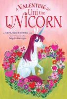 A Valentine for Uni the Unicorn