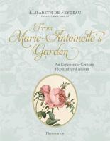 From Marie Antoinette's garden : an eighteenth-century horticultural album