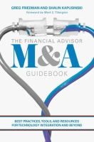 Financial advisor M&A guidebook : best practices, tools, and resources for technology integration and beyond /