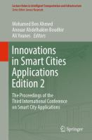 Innovations in Smart Cities Applications : the Proceedings of the Third International Conference on Smart City Applications /