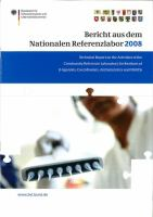 Bericht aus dem Nationalen Referenzlabor des BVL für das Jahr 2008 [electronic resource] : technical report on the activities of the Community Reference Laboratory for residues of [beta]-agonists, coccidiostats, anthelmintics and NSAIDs for the period 1 January to 31 December 2008.