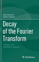Decay of the Fourier transform [electronic resource] : analytic and geometric aspects