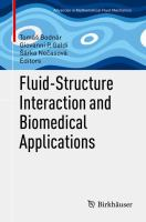 Fluid-Structure Interaction and Biomedical Applications [electronic resource]