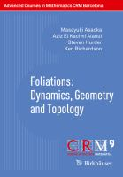 Foliations: Dynamics, Geometry and Topology [electronic resource]