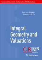Integral Geometry and Valuations [electronic resource]