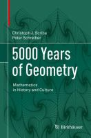 5000 Years of Geometry [electronic resource] : Mathematics in History and Culture
