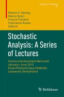 Stochastic Analysis: A Series of Lectures [electronic resource] : Centre Interfacultaire Bernoulli, January?June 2012, Ecole Polytechnique Fédérale de Lausanne, Switzerland