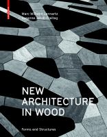 New architecture in wood : forms and structures
