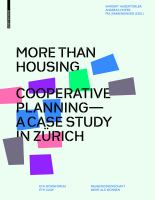 More than housing : cooperative planning - a case study in Zürich