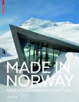 Made in Norway new Norwegian architecture