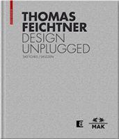 Thomas Feichtner : design unplugged : sketches = Skizzen
