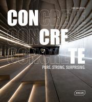 Concrete : pure. strong. surprising