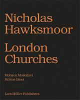 Nicholas Hawksmoor : London churches