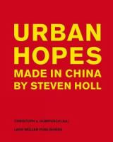 Urban hopes : made in China by Steven Holl