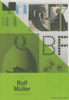 Rolf Müller : geschichtenerzähler, systemgestalter, zeichensetzer = storyteller, system designer, mark maker