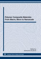 Polymer composite materials [electronic resource] : from macro, micro to nanoscale : selected, peer reviewed papers from the Conference on Multiphase Polymers and Polymer Composites             Systems: Macro to Nano Scales, June 7-10, 2011, Paris, France
