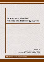 Advances in materials science and technology (AMST) [electronic resource] : selected, peer reviewed papers from the National Symposium on Advances in Materials Science and Technology (AMST-2012), February 3-4, 2012, Ahmedabad, India