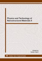 Physics and technology of nanostructured materials II [electronic resource] : selected, peer reviewed papers from the Second Asia Conference on Physics and Technology of Nanostructured Materials (ASCO-Nanomat 2013), August 20-27, 2013, Vladivostok, Russia