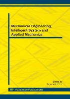 Mechanical engineering, intelligent system and applied mechanics [electronic resource] : selected, peer reviewed papers from the 2013 International Conference on Mechanical Engineering and Applied Mechanics (MEAM 2013), December 21-22, 2013, Wuhan, China