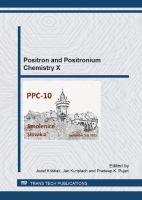 Positron and positronium chemistry X : selected, peer reviewed papers from the 10th International Workshop on Positron and Positronium Chemistry (PPC-10), September 5-9, 2011,             Smolenic Castle, Slovakia