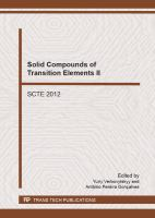Solid compounds of transition elements II : selected peer reviewed papers from the 18th International Conference on Solid Compounds of Transition Elements (SCTE 2012), March 31-April             5, 2012, Lisbon, Portugal