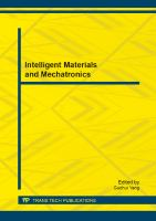 Intelligent materials and mechatronics [electronic resource] : selected, peer reviewed papers from the 2013 International Conference on Intelligent Materials and Mechatronics (IMM 2013), November 1-2, 2013, Hong Kong