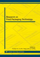 Research on food packaging technology [electronic resource] : selected, peer reviewed papers from the 2013 China Academic Conference on Food Packaging, November 23-25, 2013, Tianjin, China