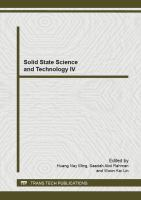 Solid state science and technology IV [electronic resource] : selected, peer reviewed papers from the 4th International Conference on Solid State Science and Technology (ICSSST             2012), December 18-20, 2012, Melaka, Malaysia