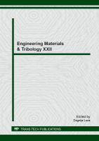 Engineering materials & tribology XXII [electronic resource] : BALTMATTRIB 2013 : selected, peer reviewed papers from the 22nd International Baltic Conference on Engineering             Materials & Tribology, (BALTMATTRIB 2013), November 14-15, 2013, Riga, Latvia
