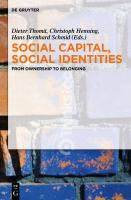 Social capital, social identities [electronic resource] : from ownership to belonging