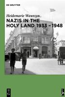 Nazis in the Holy Land, 1933-1948