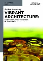 Vibrant architecture : matter as a codesigner of living structures