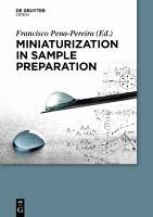 Miniaturization in sample preparation [electronic resource]