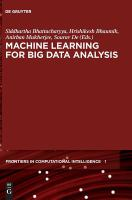 Machine learning for big data analyis /