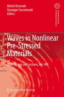 Waves in nonlinear pre-stressed materials [electronic resource]